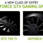 Review NVIDIA Geforce GTX 750 Ti: versatilità ed efficienza da primato!